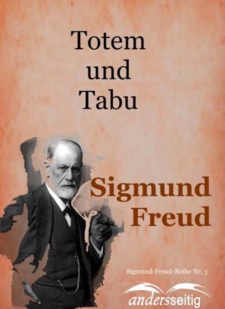 Totem und Tabu - Sigmund Freud