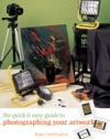 The Quick  Easy Guide To Photographing Your Artwork