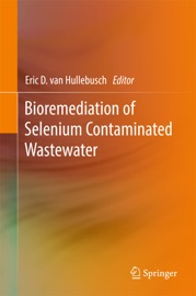 Bioremediation Of Selenium Contaminated Wastewater