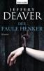 Jeffery Deaver - Der faule Henker Grafik