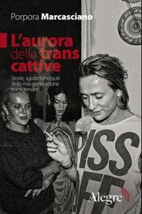 L'aurora delle trans cattive Book Cover