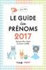 Le guide des prénoms 2017