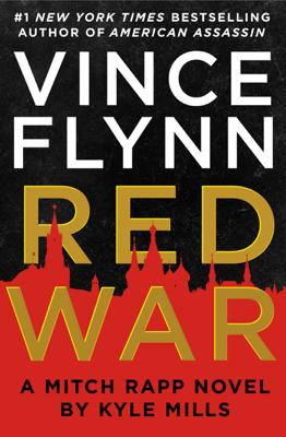 Vince Flynn & Kyle Mills - Red War book