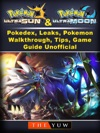 Pokemon Ultra Sun And Ultra Moon Pokedex Leaks Pokemon Walkthrough Tips Game Guide Unofficial