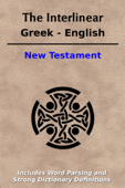 The Interlinear Greek - English New Testament