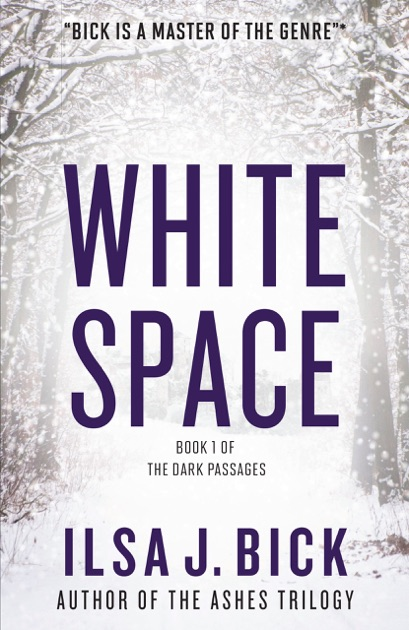 White Space By Ilsa J Bick On Apple Books
