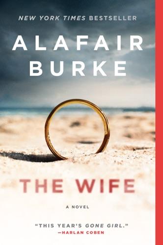 Alafair Burke - The Wife