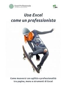 Usa Excel come un professionista Book Cover