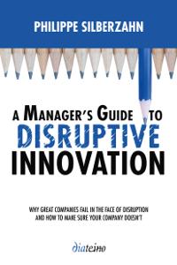 A Manager's guide to disruptive innovation La couverture du livre martien