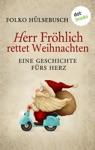 Herr Frhlich Rettet Weihnachten