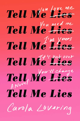 Tell Me Lies - Carola Lovering book