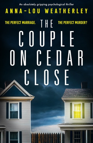 Anna-Lou Weatherley - The Couple on Cedar Close