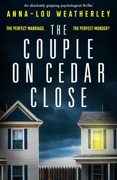 The Couple on Cedar Close - Anna-Lou Weatherley book cover
