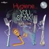 Hygiene…You Stink!