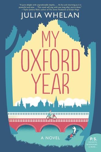 My Oxford Year - Julia Whelan - Julia Whelan