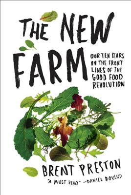 The New Farm - Brent Preston book