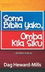 Soma Biblia Yako Omba Kila Siku Ukitaka Kukua