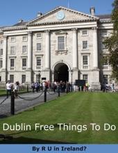 Dublin Free Things To Do