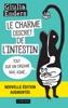 Le Charme discret de l'intestin (édition augmentée) - Giulia Enders