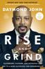 Daymond John & Daniel Paisner - Rise and Grind artwork