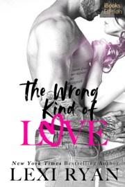 The Wrong Kind of Love (iBooks Edition) book summary