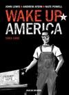 Wake Up America - Tome 3 - 1963 - 1965