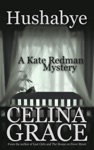 Hushabye A Kate Redman Mystery Book 1