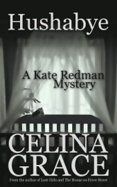 Hushabye A Kate Redman Mystery Book 1