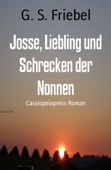 Josse, Liebling und Schrecken der Nonnen