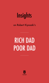 Insights on Robert Kiyosaki's Rich Dad Poor Dad by Instaread