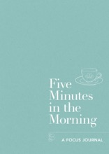 Five Minutes In The Morning