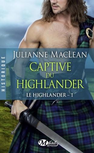 Julianne MacLean - Captive du Highlander