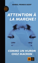 ATTENTION à LA MARCHE !