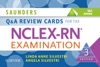 Saunders Q  A Review Cards For The NCLEX-RN Examination - E-Book