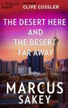 The Desert Here and the Desert Far Away