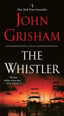 The Whistler - John Grisham book