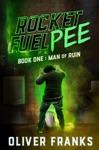 Rocket Fuel Pee Man Of Ruin