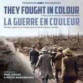 They Fought in Colour / La Guerre en couleur