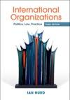 International Organizations Third Edition