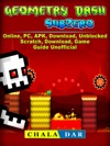Geometry Dash Sub Zero Online PC APK Download Unblocked Scratch Download Game Guide Unofficial