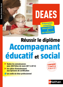 Réussir le diplôme d'accompagnant éducatif et social - DEAES Couverture de livre