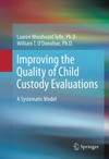 Improving The Quality Of Child Custody Evaluations