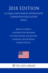 2009-03-27 Energy Conservation Program - Test Procedures For Battery Chargers And External Power Supplies Standby Mode And Off Mode Final Rule US Energy Efficiency And Renewable Energy Office Regulation EERE 2018 Edition