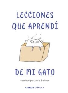 Lecciones de vida que aprendí de mi gato Book Cover