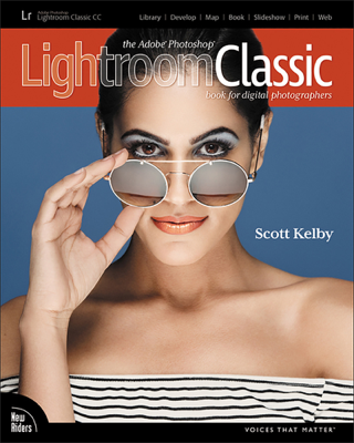 The Adobe Photoshop Lightroom Classic CC Book for Digital Photographers, 1/e - Scott Kelby book
