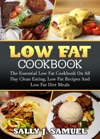Low Fat Cookbook The Essential Low Fat Cookbook On All Day Clean Eating Low Fat Recipes And Low Fat Diet Meals