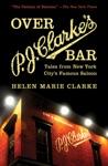 Over P J Clarkes Bar