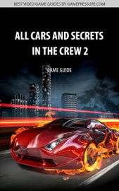 Download All Cars And Secrets in the Crew 2