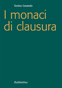 I monaci di clausura Book Cover