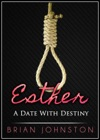 Esther A Date With Destiny